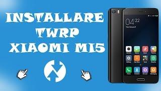 download lagu Installare Recovery Twrp Fastboot Xiaomi Mi5 gratis