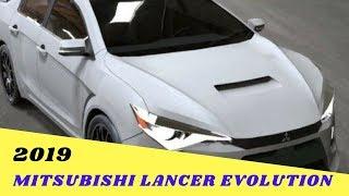 WOW AMAZING..!!!2019 Mitsubishi Lancer Evolution Release Date