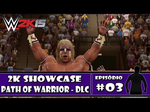 WWE 2K15 (PS4) - 2K Showcase DLC - Path of the Warrior - #03 - PT-BR