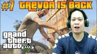 Trevor is Back - Grand Theft Auto 5 Walktrough Part 7