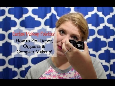 Howto Makeup: Depotting, Fixing Broken Makeup, Custom Palettes and Putting PiecesTogether!