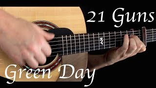 Download Lagu Green Day - 21 Guns - Fingerstyle Guitar Gratis STAFABAND