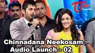 Chinnadana Neekosam Movie Audio Launch || 02