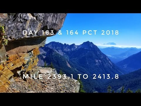 Day 163 & 164 PCT 2018 thruhike mile 2393.1 to 2413.8
