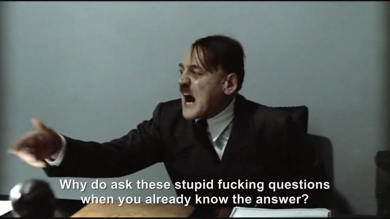 "Hitler is asked ""What is your name?"""