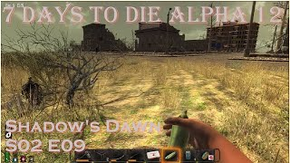 7 Days to Die A12, S02 E09 - Oh so tempting.