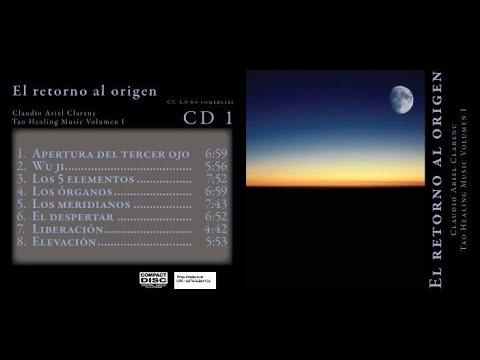 El retorno al origen 1 - Colección Tao Healing Music Volumen I