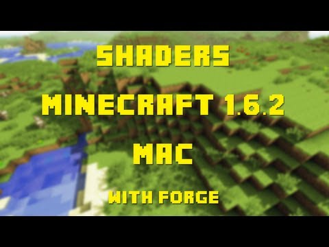 How to Install GLSL Shaders with Forge for Minecraft 1.6.2 (Mac OSX 10.7.3+)