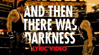 And Then There Was Darkness by Shaman's Harvest (LYRICS) (Bray Wyatt vs Undertaker Promo)