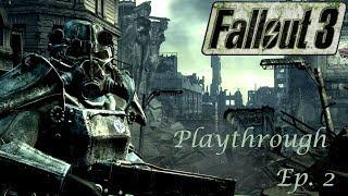 Fallout 3 Playthrough Episode 2