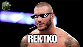 Rekt by Randy [WWE MLG]