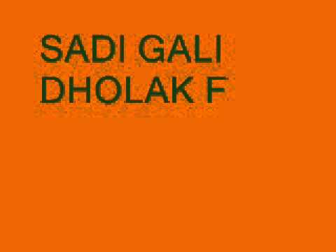 Sadi Gali Dhol Remix May 2011 video