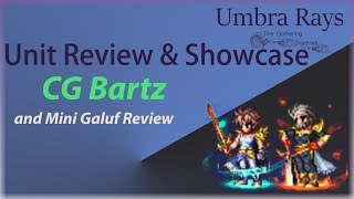 Review and Showcase CG Bartz and Mini Galuf Warrior of Light Review