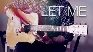 Download Lagu ZAYN - Let Me - Fingerstyle Guitar Cover // Joni Laakkonen Gratis STAFABAND