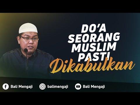 Video Singkat: Doa Seorang Muslim Pasti Dikabulkan - Ustadz Dr. Firanda Andirja, Lc.MA