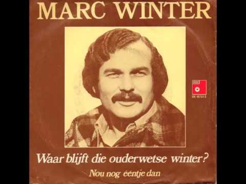 Marc Winter - Waar Blijft Die Ouderwetse Winter