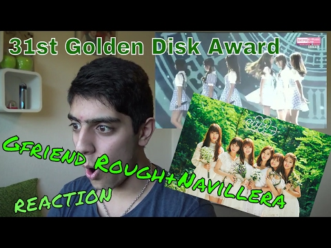 Gfriend Rough + Navillera @31st Golden Disk Award 2017- Reaction