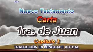 Carta 1ra. De Juan  - Traducción Lenguage Actual