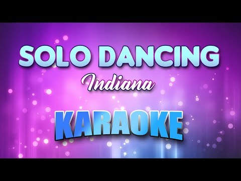 Indiana - Solo Dancing (Karaoke & Lyrics)