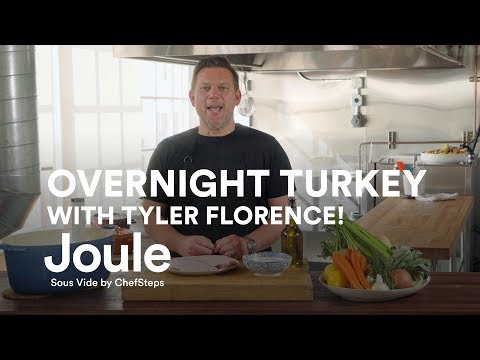 Juicy, Foolproof Turkey with Chef Tyler Florence and Joule