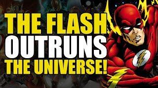 The Flash Outruns The Universe!