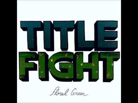 Title Fight - Like A Ritual