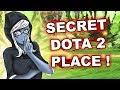 Dota 2 Tricks: TOP SECRET DOTA 2 PLACE!