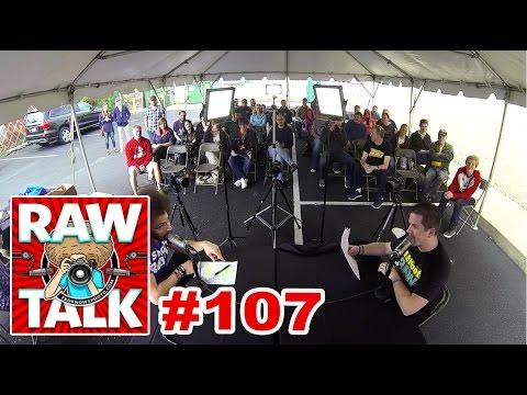 RAWtalk Episode #107 - LIVE From Allen's Nikon-A-Palooza