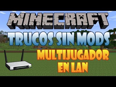 03# Como Jugar Con Amigos Sin Server Multijugador En Lan Minecraft 1.7.5 Trucos Sin Mods