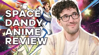 Space Dandy // Anime Review