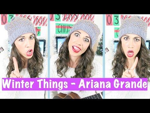 Ariana Grande - Winter Things