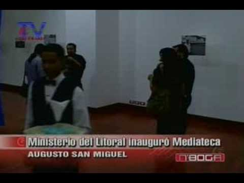 Ministerio del Litoral inauguró Mediateca Augusto San Miguel