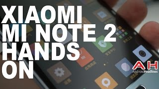 Xiaomi Mi Note 2 Hands On
