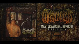 COLPOCLEISIS - MASTURBATIONAL BURNOUT [SINGLE] (2020) SW EXCLUSIVE