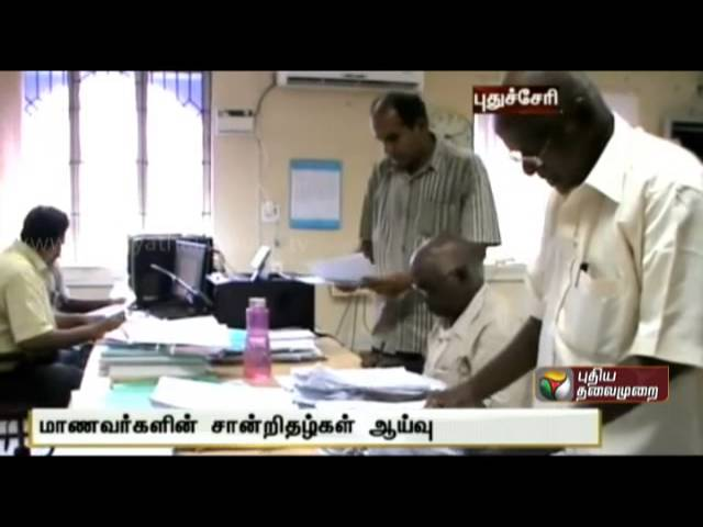 Certificate verification of students admitted through CENTAC in Puduchery commences