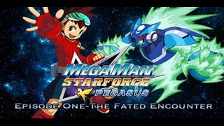 Megaman Starforce Fandub Episode 1 The Fated Encounter