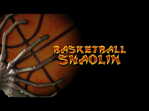 BASKETBALL SHAOLIN - Heaven and Hell.avi