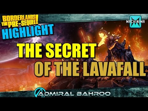 Borderlands Pre-sequel Highlight: The Secret Lavafall video