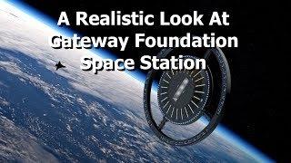 A Realistic Look At The Gateway Foundation & Von Braun Station