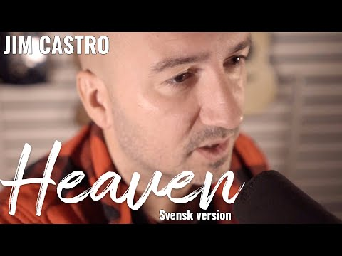 Avicii - Heaven (Swedish version by Jim Castro)