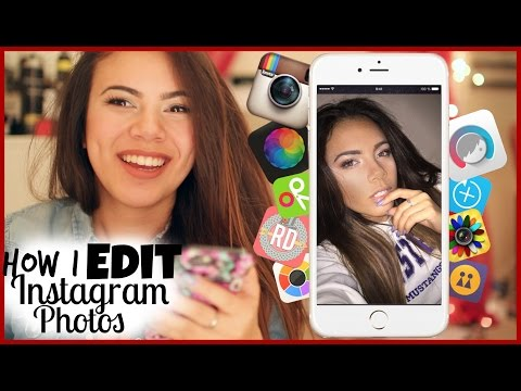 HOW I EDIT MY INSTAGRAM PHOTOS & VIDEOS FOR 2015