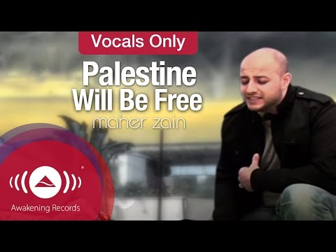 Maher Zain - Palestine Will Be Free | Vocals Only (no Music) video