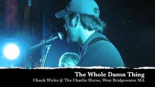 Watch Chuck Wicks The Whole Damn Thing video