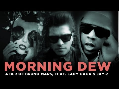 """Morning Dew"" — a bad lip reading of Bruno Mars, feat. Lady Gaga and Jay-Z"