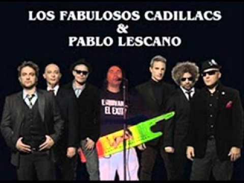 Quiero ver amanecer - Los Fabulosos Cadillacs ft. Pablo Lescano