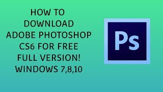 photoshop cs6 full version free download for windows 10