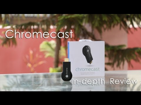 Google Chromecast In-depth Review - Easy Online Video Streaming on your TV