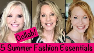 """My 5 Summer Fashion Essentials ~ Collab with Jdee and Dawn""""s Life Over 40!"""