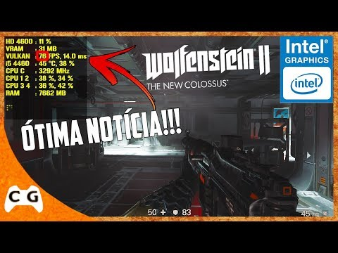Wolfenstein II: The New Colossus Gameplay Teste Na Intel HD Graphics Roda Em PC Fraco #423