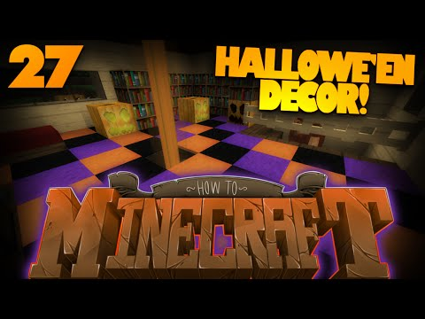 How To Minecraft | #27 | Minecraft Halloween Week Begins! | SPOOKIFIED HOUSE (How To Minecraft SMP)